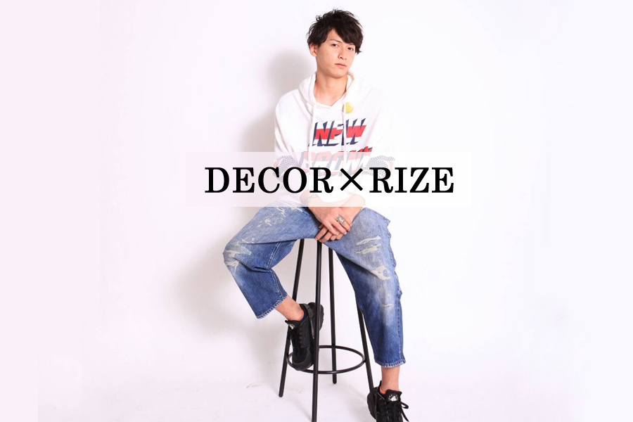 DECOR×RIZE vo.1
